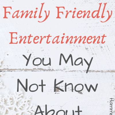 Hours of Family Friendly Entertainment You May Not Know About This Winter