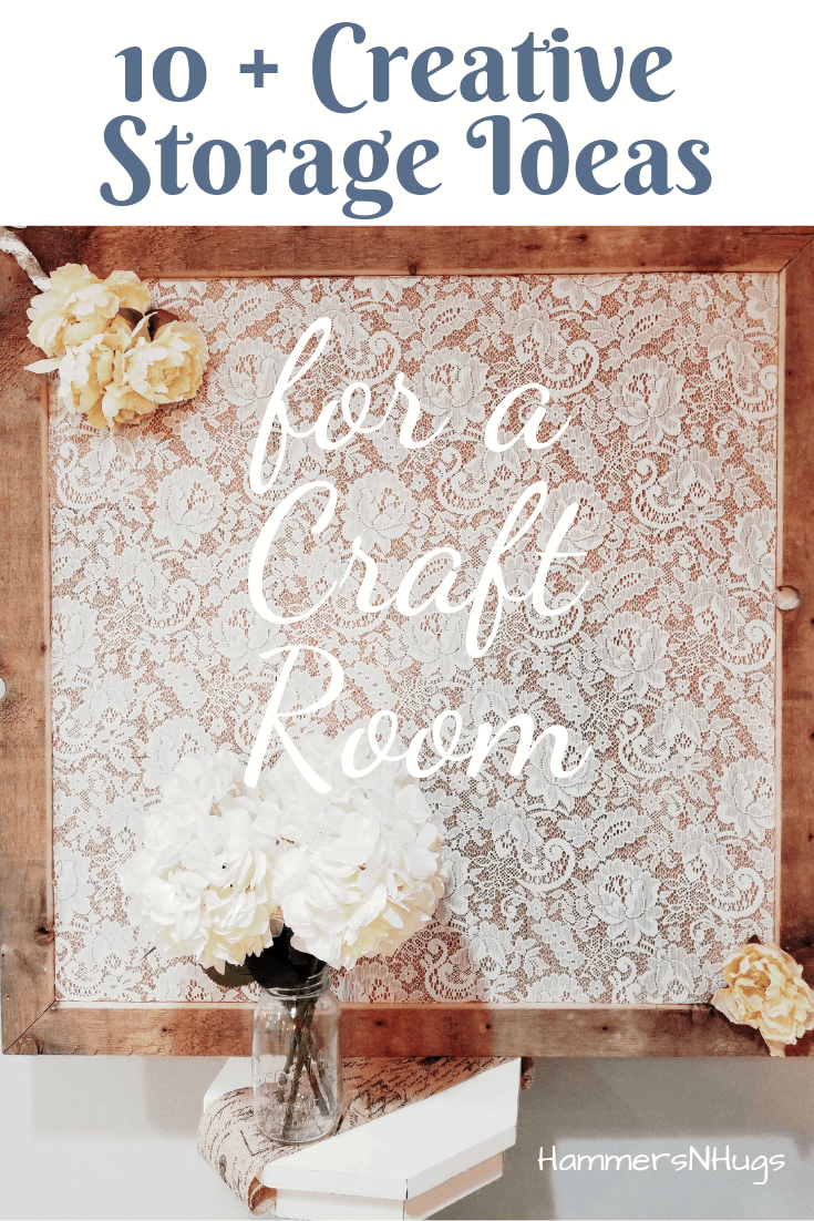 10+ Creative Storage Ideas for a Craft Room