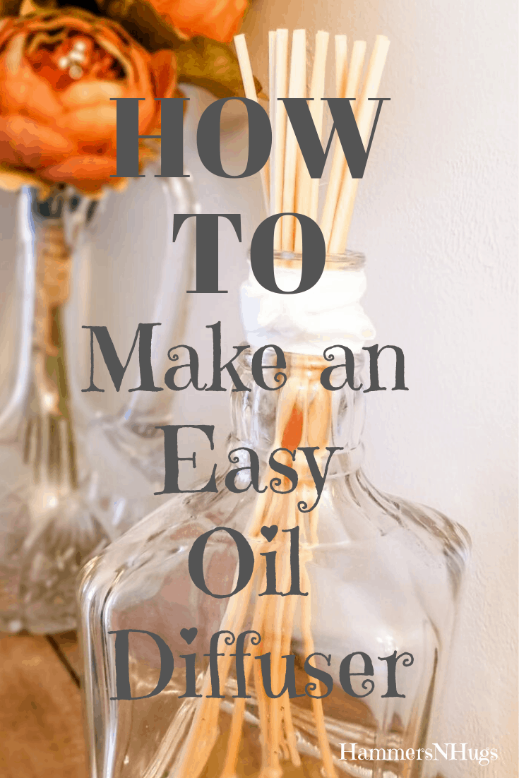 How to Make an Easy Essential Oil Diffuser