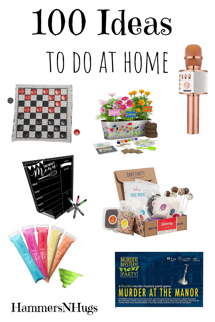 100 Ideas to do at Home