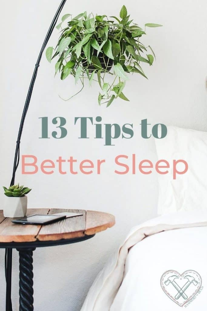 13 Tips to Sleep Better