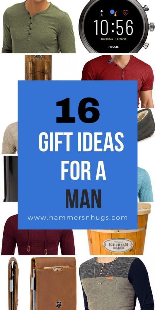 16 Gift Ideas for a Man